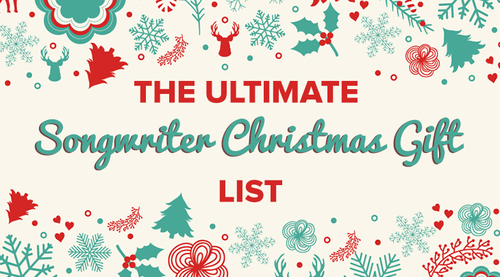 the-ultimate-songwriter-christmas-gift-list