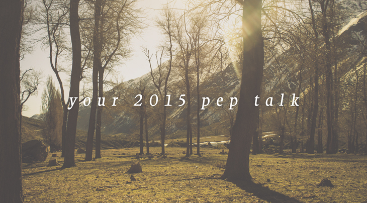 your-2015-pep-talk