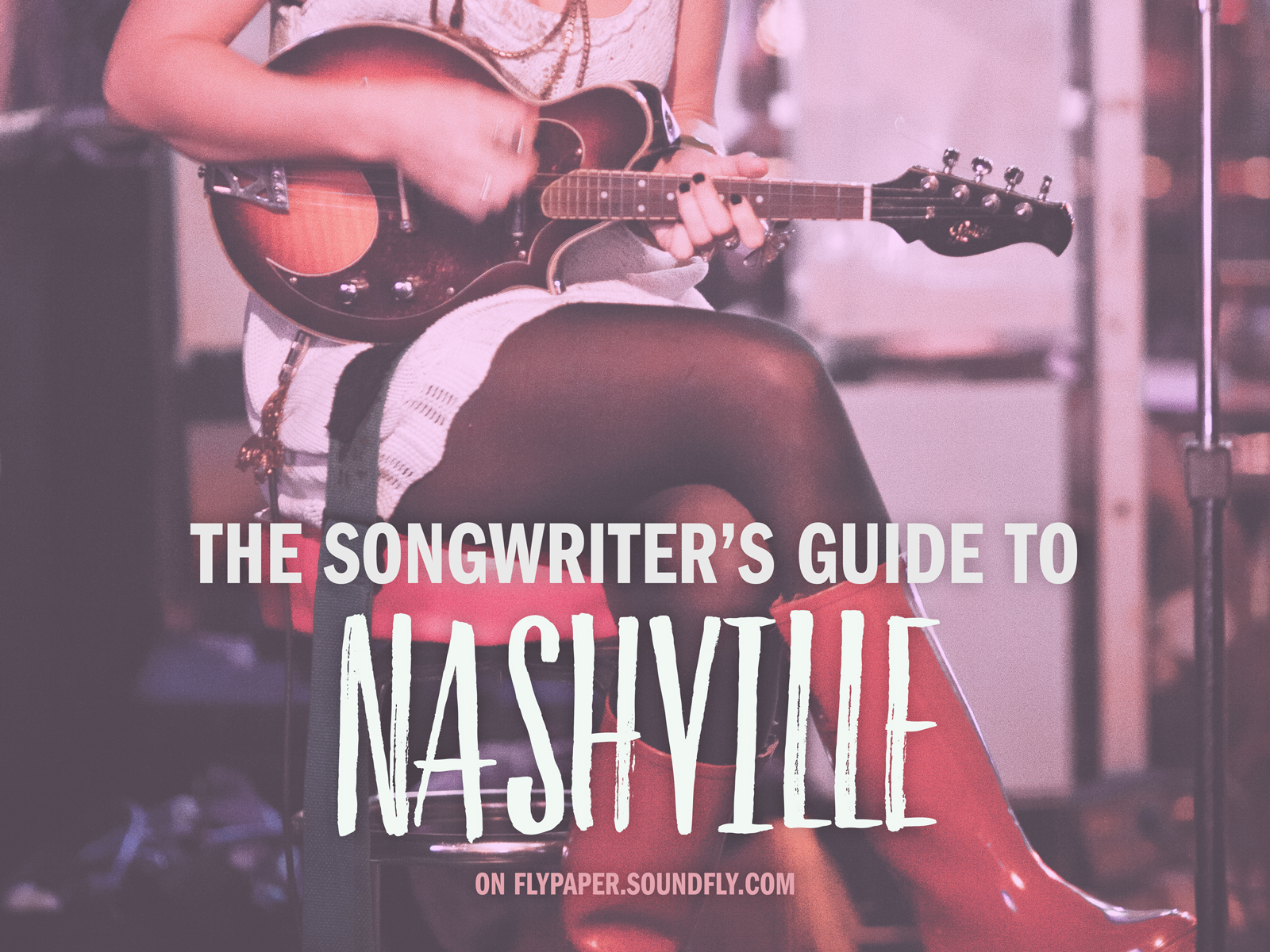 the-songwriters-guide-to-nashville