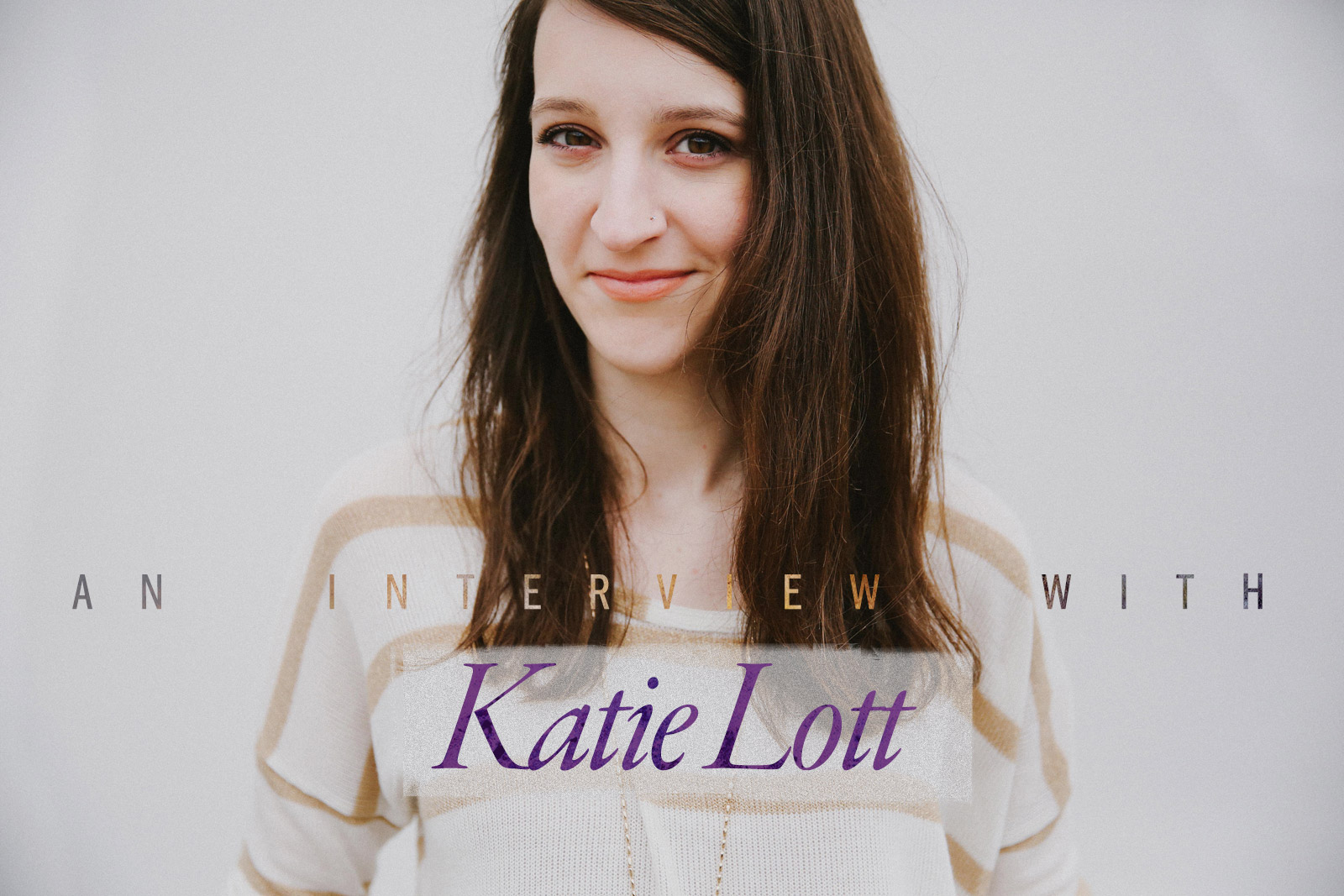 an-interview-with-katie-lott-singer-songwriter-piano-pop