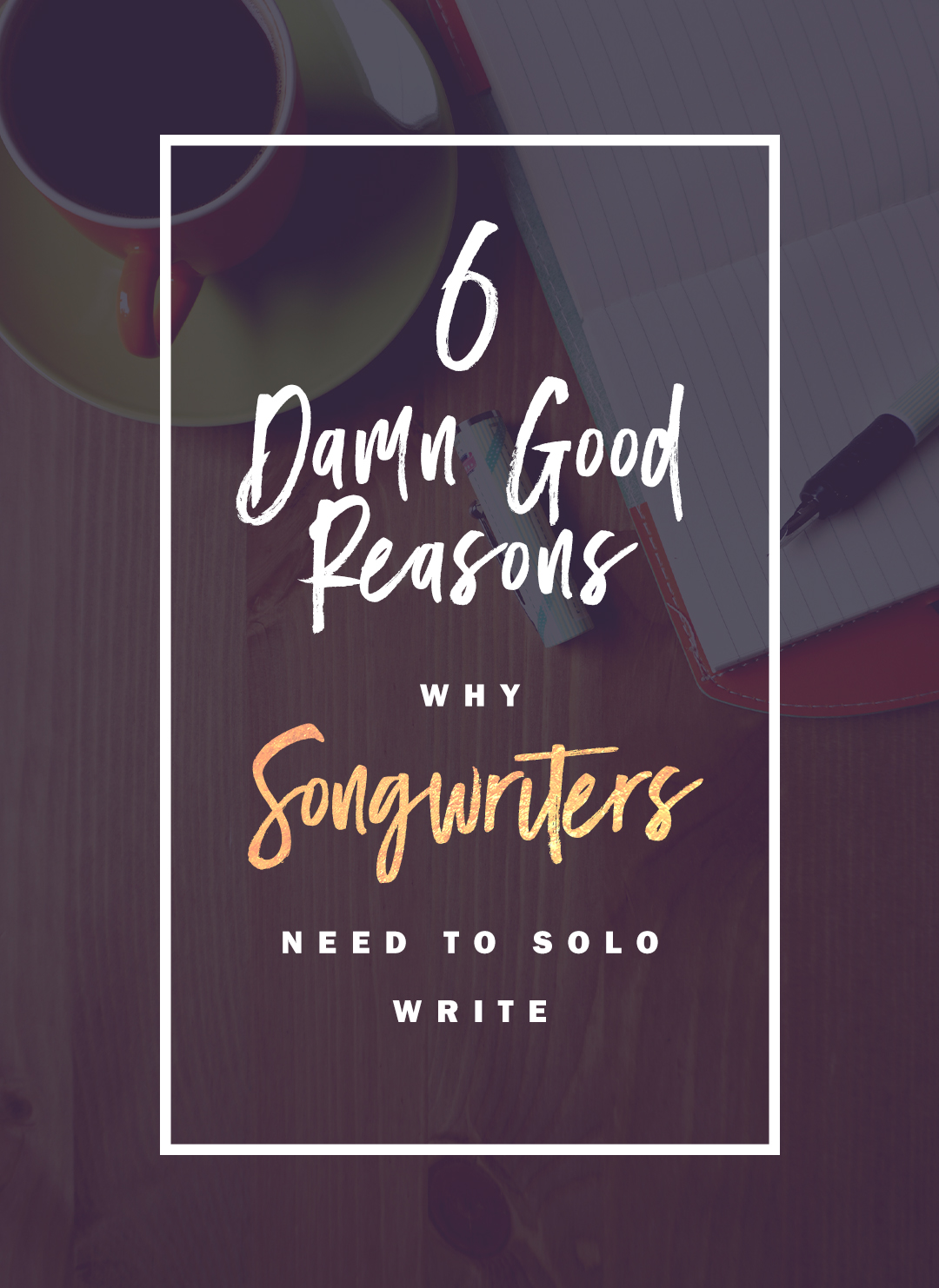 Every songwriter still needs to solo write