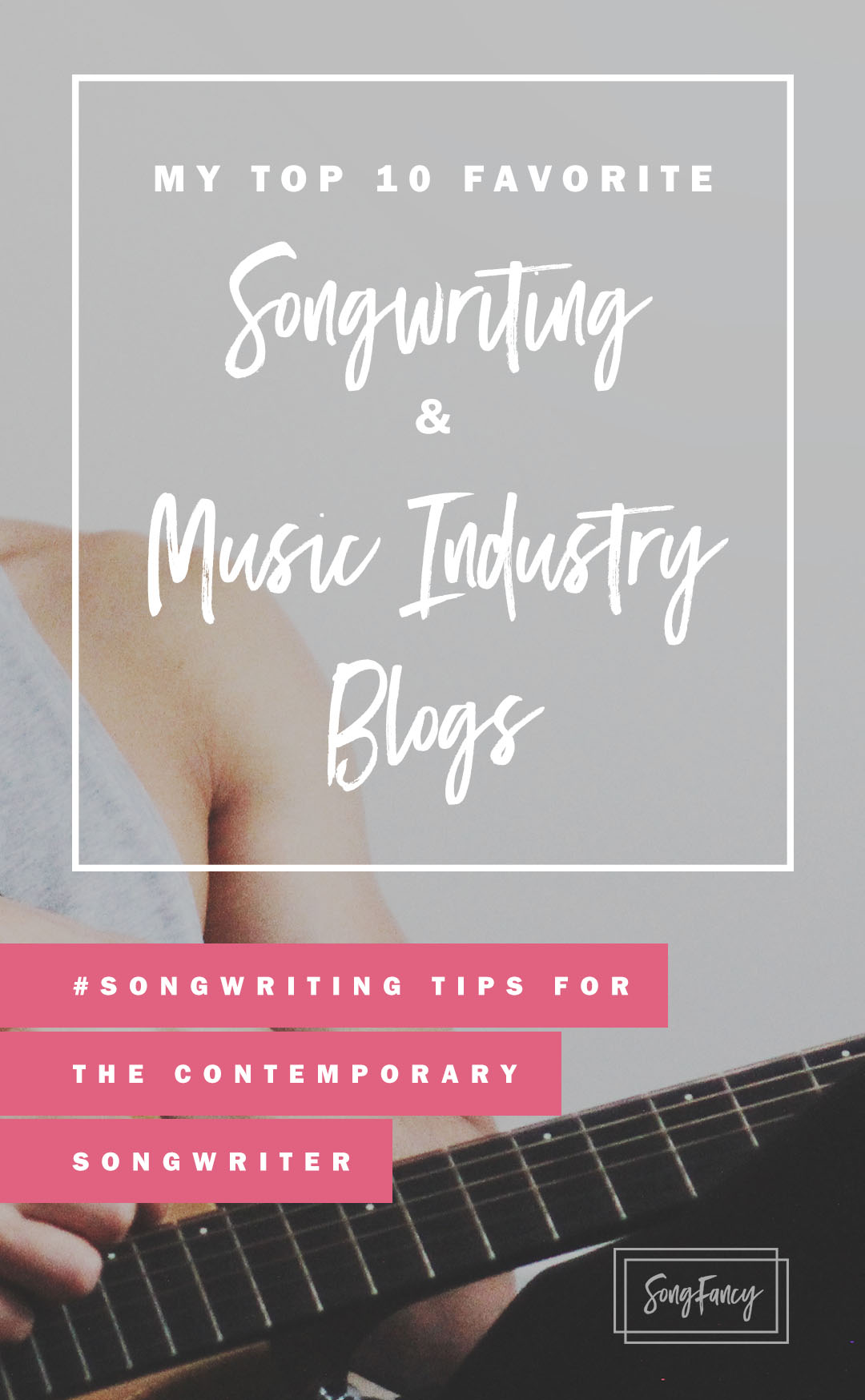 All my favorite places to read about songwriting! | Songwriting tips on SongFancy.com
