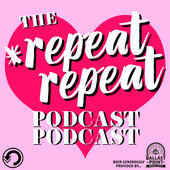 repeat-repeat-podcast-podcast