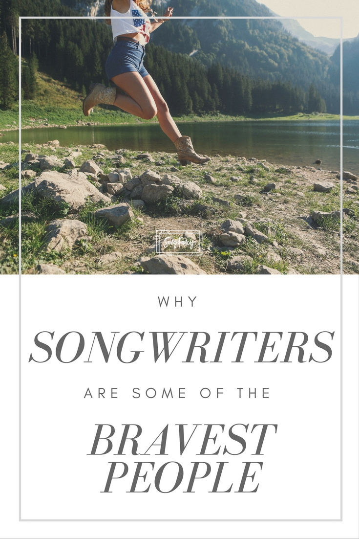 Songwriters are brave af. Here's why. | Songwriting tips and inspiration for the contemporary songwriter, on SongFancy.com