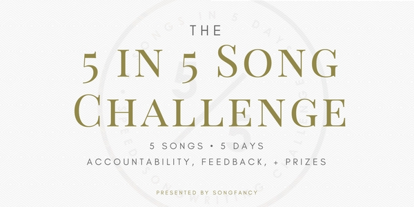 Kick perfectionism today with the 5 in 5 Song Challenge and contest, presented by SongFancy.
