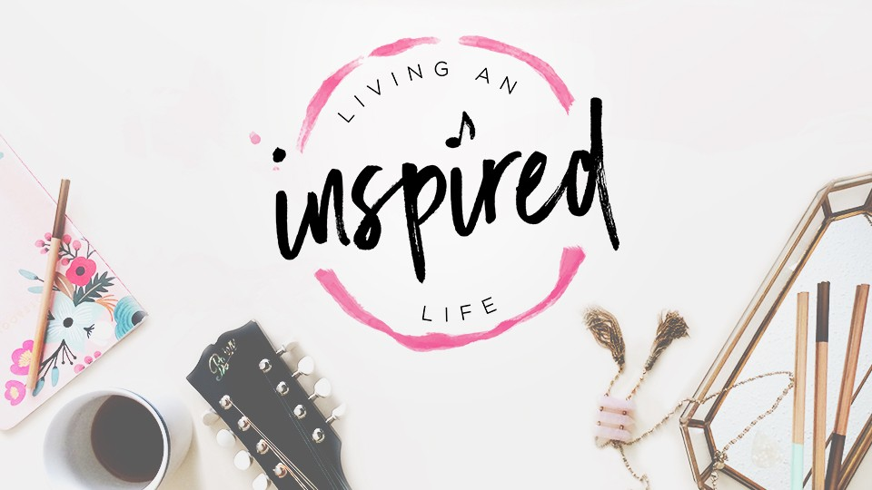 Living an Inspired Life: How to Find Song Ideas Stay Creative, Write More Songs, and Find Ideas Everywhere | From SongFancy