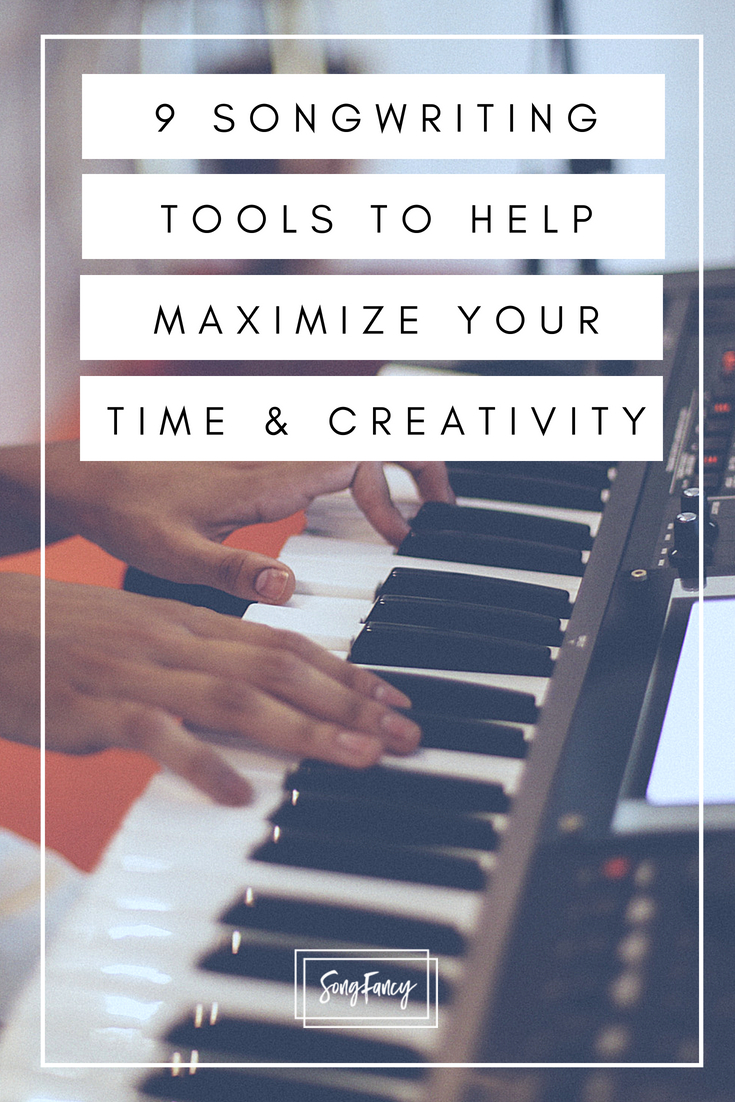 9 Songwriting Tools To Help Maximize Your Time And Creativity _ SongFancy, songwriting tips and inspiration for the contemporary lady singer songwriter