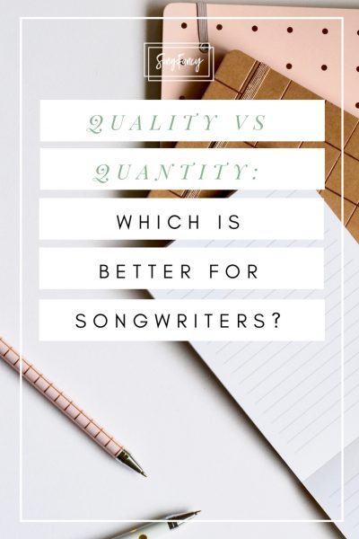 Quality vs Quantity in Songwriting: Which is better? • SongFancy, songwriting tips and inspiration for the contemporary lady singer songwriter