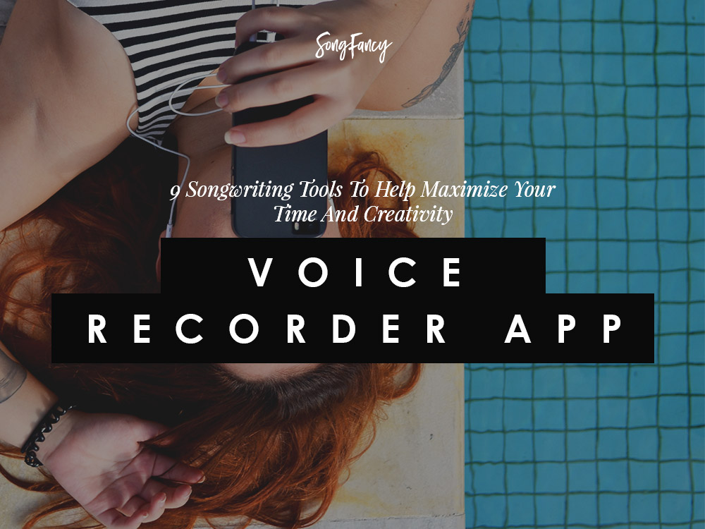 Voice recording app and other tools for songwriters | SongFancy.com
