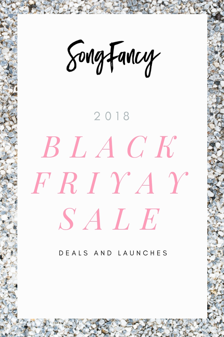 2018 Black Friyay Sale - Deals and Launches Inside  •  SongFancy, songwriting tips and inspiration for the contemporary lady singer songwriter