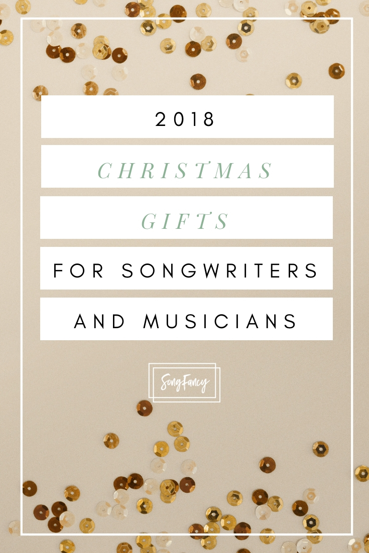 Christmas Gifts for Songwriters and Musicians in 2018 • SongFancy, songwriting tips and inspiration for the contemporary lady singer songwriter
