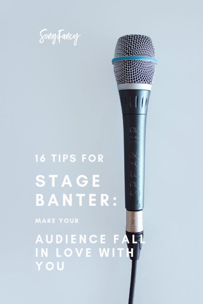 16 Tips for Stage Banter: Make Your Audience Fall In Love With You | SongFancy, songwriting tips and inspiration for the contemporary lady singer songwriter