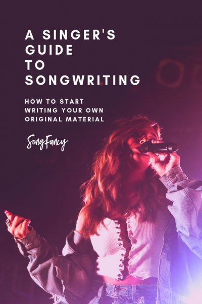 A Singer's Guide to Songwriting: How to Start Writing Your Own Original Material   SongFancy, songwriting tips and inspiration for the contemporary lady singer songwriter