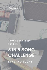You're Invited to the 5 in 5 Song Challenge – Starting Today!   SongFancy, songwriting tips and inspiration for the contemporary lady singer songwriter