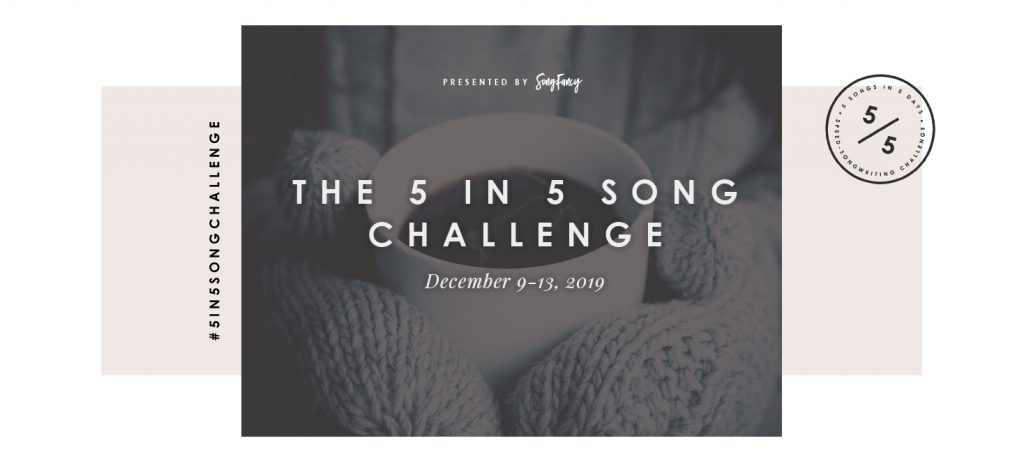 Join the 5 in 5 Song Challenge today! Presented by SongFancy