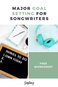 SMART Goals for Songwriters Worksheet + How to Set Goals that Turn Songwriting Dreams Into Plans | SongFancy, songwriting tips and inspiration for the contemporary lady singer songwriter