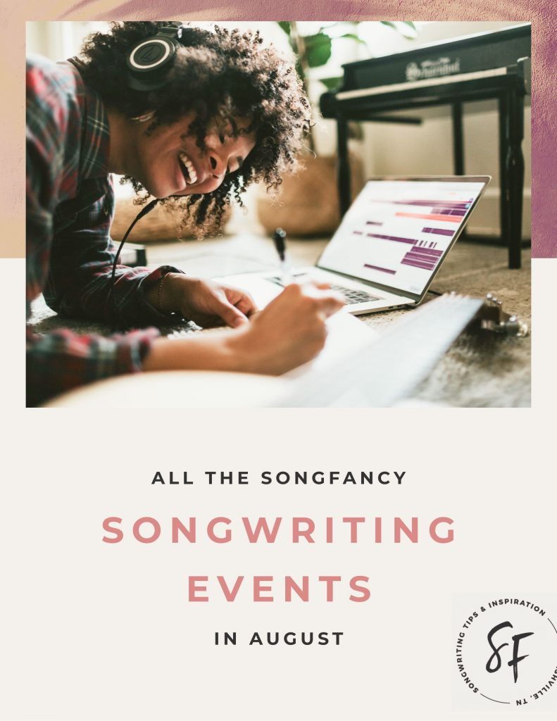 All of the great songwriting events you can get in on in August! From workshops to giveaways. (and psst - a lot of them are free!) From SongFancy.com