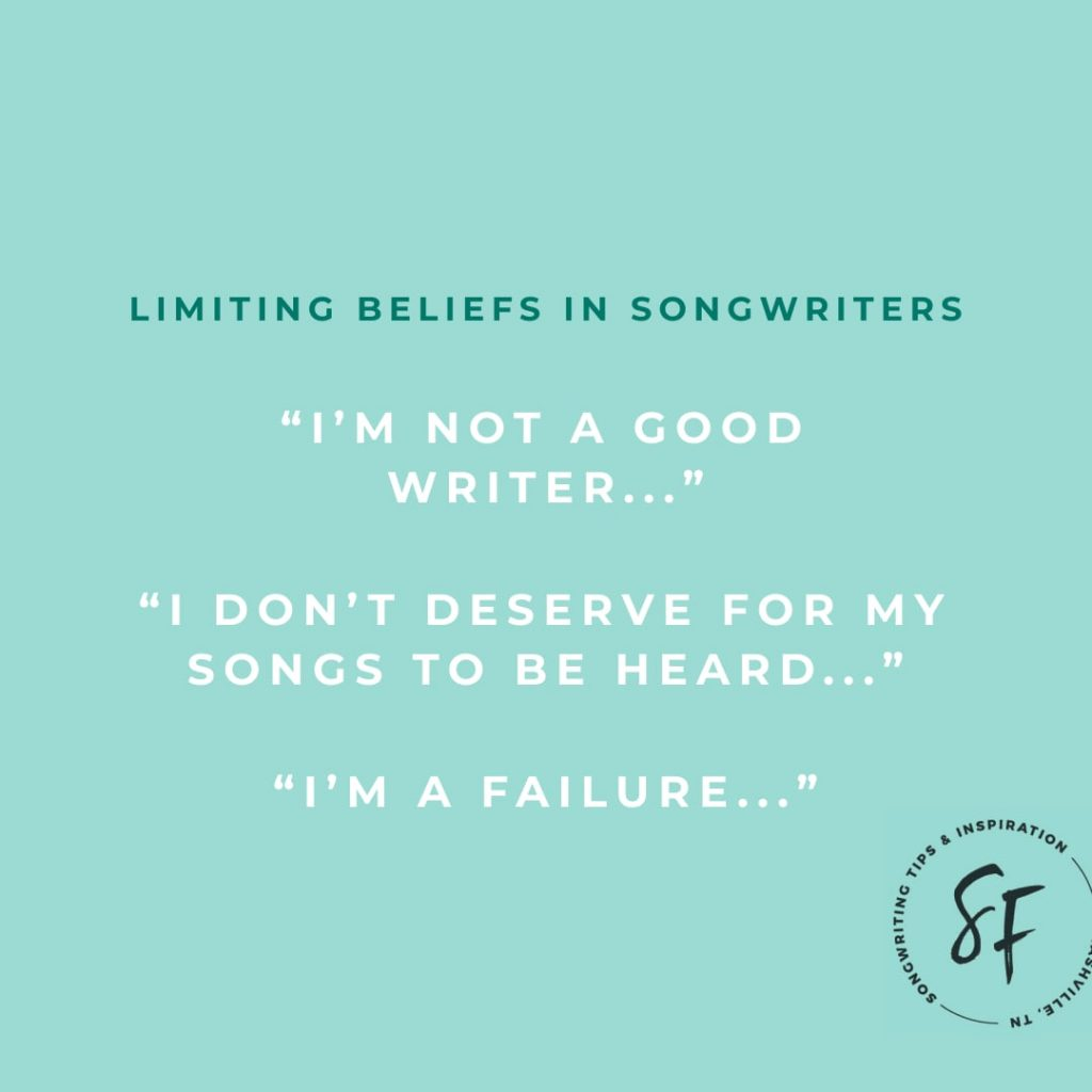 Common Limiting Beliefs for songwriters