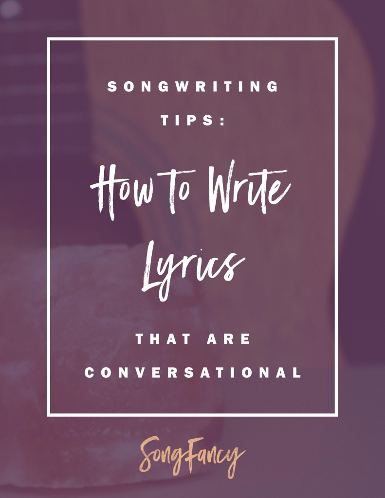 Songwriting Tips | how to write lyrics that are conversational. Draw your listeners in to your songs by speaking directly to them.