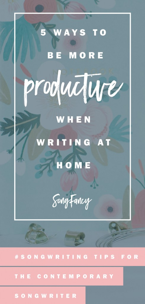 Songwriting tips for how to write your best when you have to stay at home. Here's how to do it in your own writing room. Click through to read! | SongFancy.com