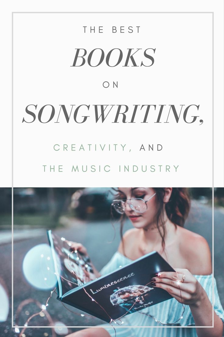 Required reading for songwriters! The best songwriting books, books on creativity, and the music industry. | SongFancy.com