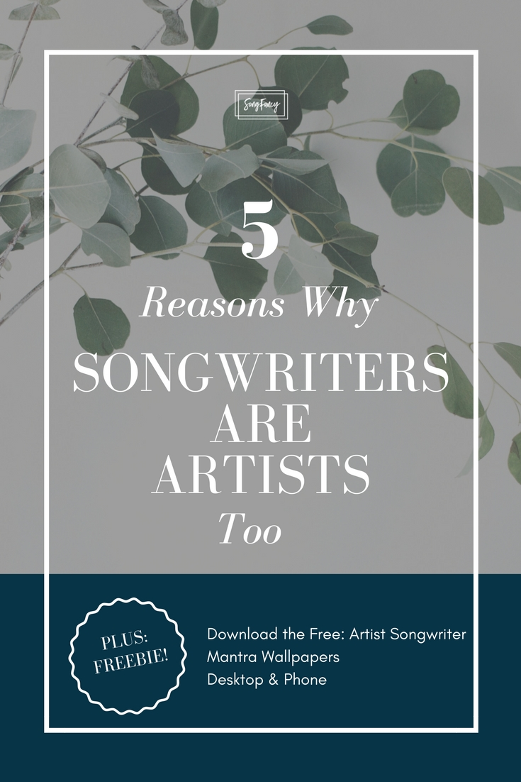 Songwriters are artists, too. How? Read on: | SongFancy.com