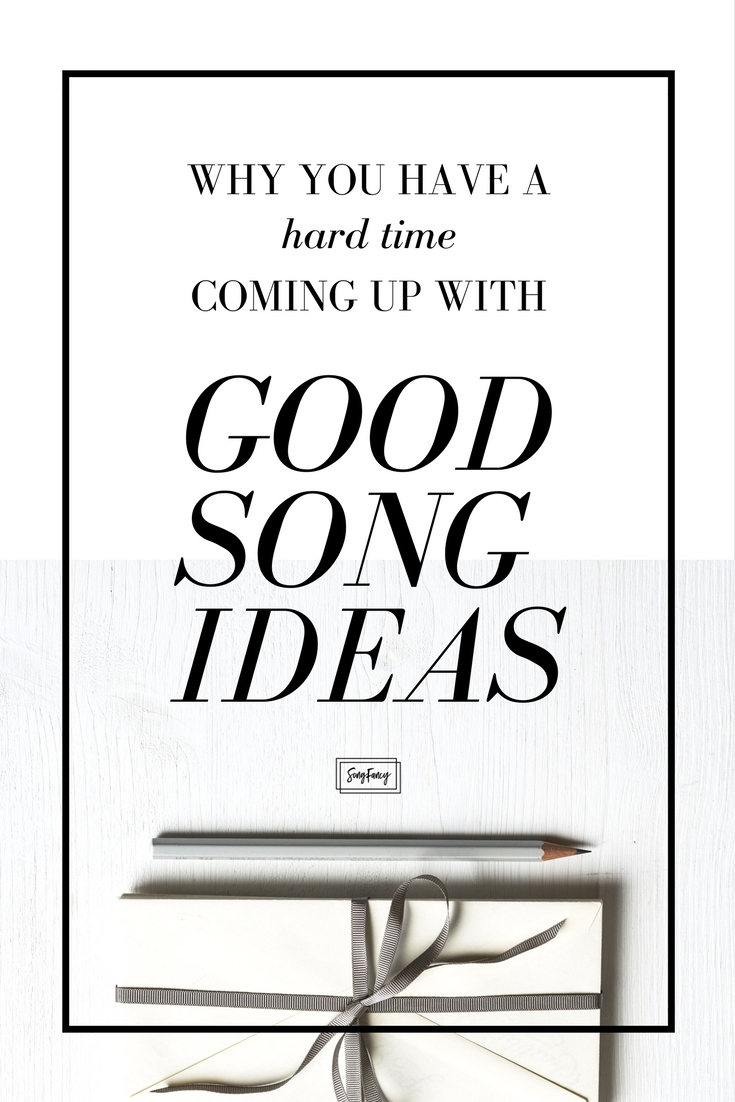 If you think all your ideas are terrible, read this. If you haven't written a song in ages, read this. If you're struggling with getting back on the songwriting bangwagon, please, read this.   SongFancy, songwriting tips and inspiration for the contemporary songwriter.