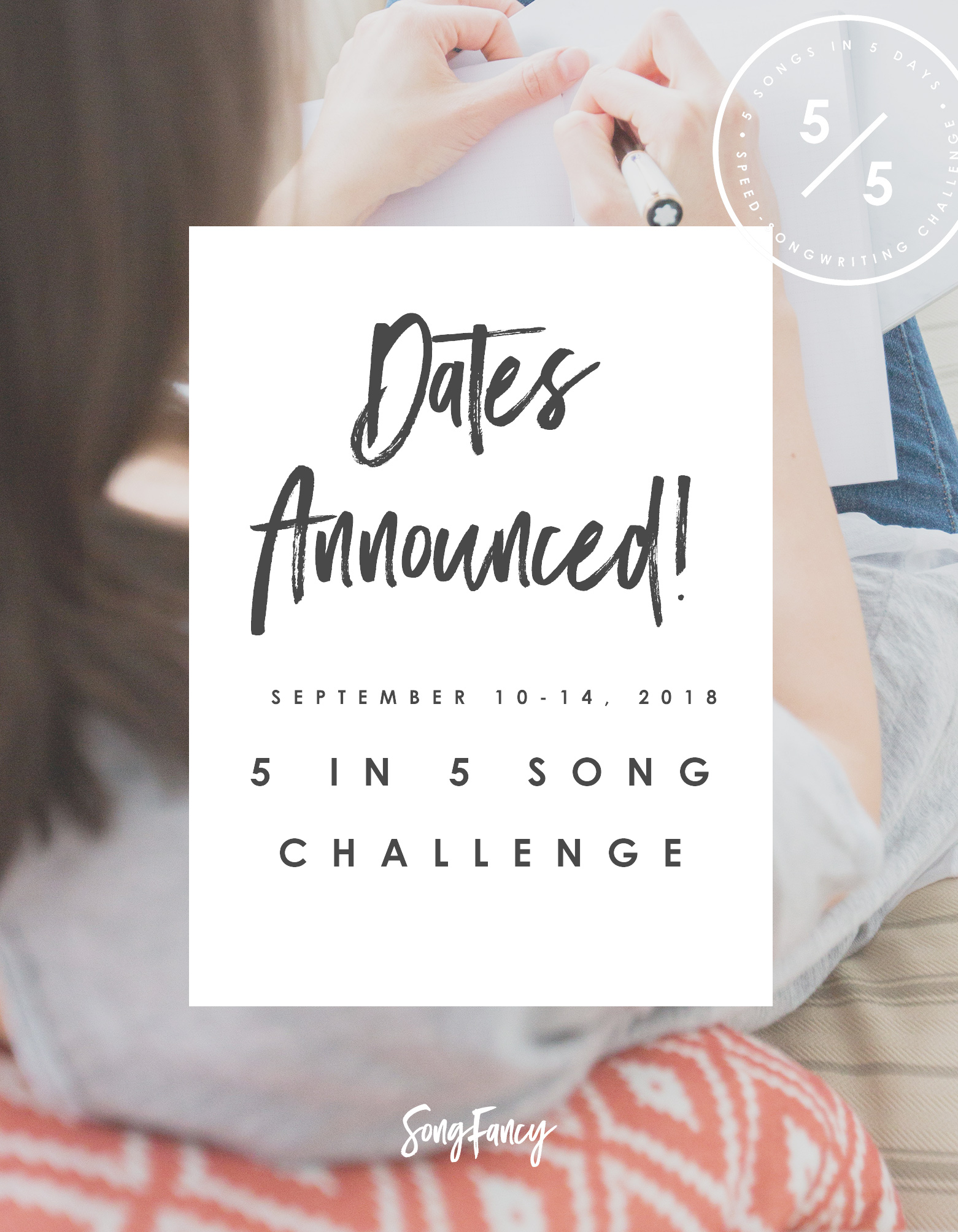 The Fall 5 in 5 Song Challenge is here! September 10-14. Sign up! Presented by SongFancy