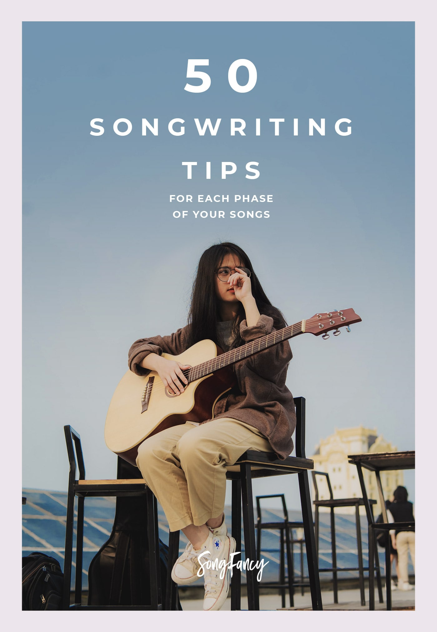 50 Songwriting Tips for Each Phase of your Songs [PLUS: Free Songwriting Tips Cheatsheet!]