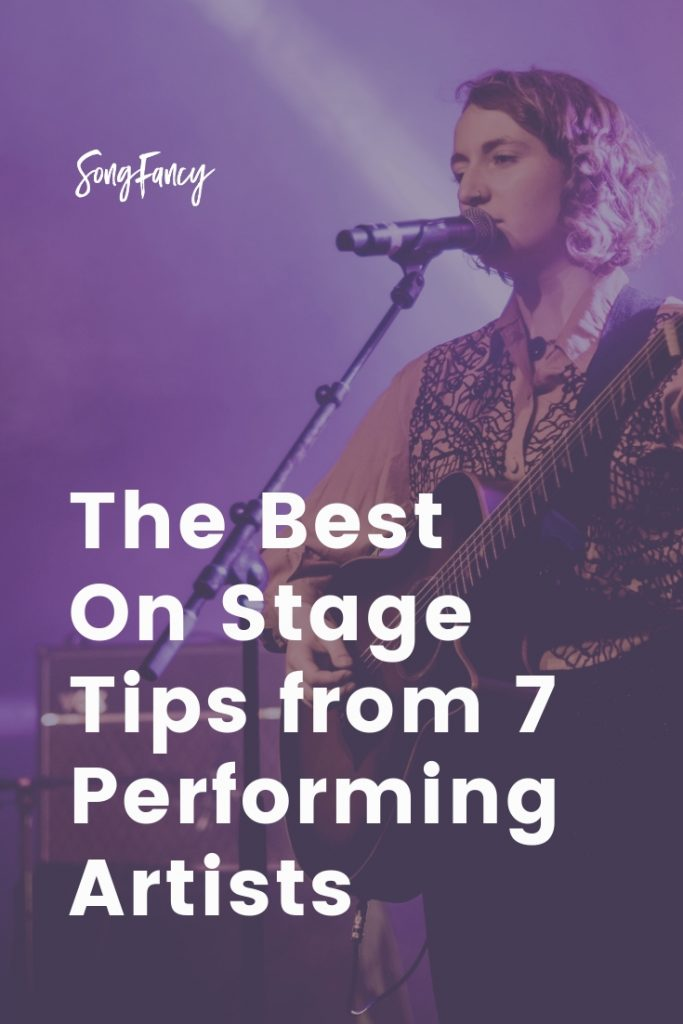 The Best On Stage Tips from 7 Performing Artists | SongFancy, songwriting tips and inspiration for the contemporary lady singer songwriter