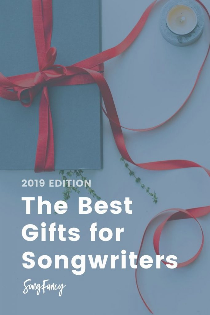 The Best Gifts for Songwriters: 2019 Edition | SongFancy