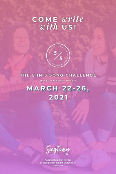 The next 5 in 5 Song Challenge takes place March 22-26, 2021. Come write 5 songs in 5 days with us!